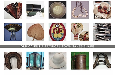 Old Cairns reveals the back story to Cairns. Cane, gold, timber and turtle soup!